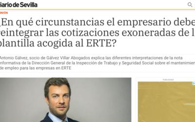Diario de Sevilla – ¿En qué circunstancias el empresario debe reintegrar las cotizaciones exoneradas de la plantilla acogida al ERTE?